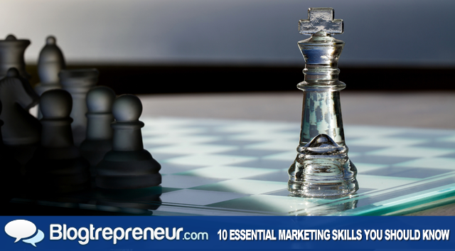 10 Essential Marketing Skills Every Person Should Know