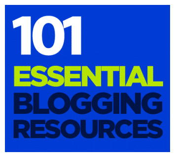 101 Essential Blogging Resources