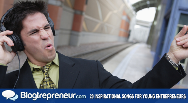 20 Inspirational Songs for Young Entrepreneurs