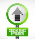 success needs preparation street sign