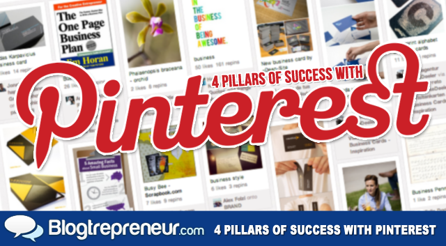 4 Pillars of Success with Pinterest