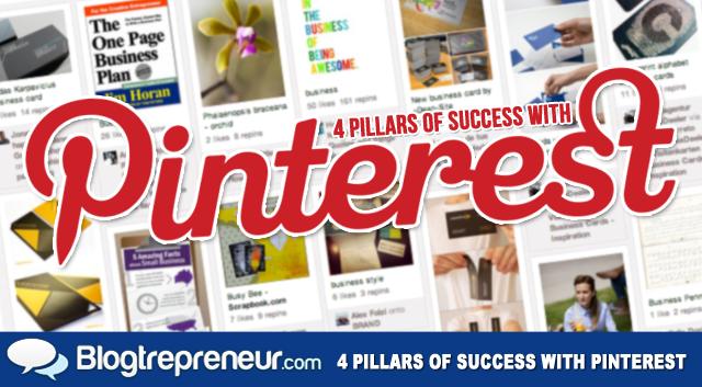 4 Pillars of Success with Pinterest
