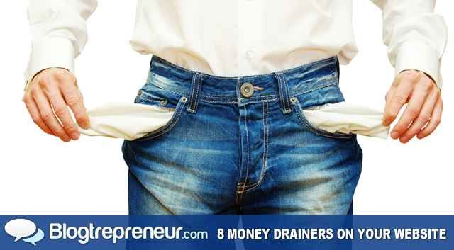 8 Money Drainers on Your Website