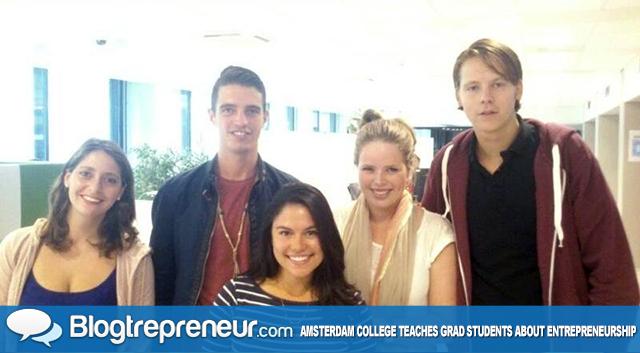 Amsterdam College Teaches Grad Students About Entrepreneurship