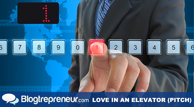Love in an Elevator - Perfecting the Perfect Elevator Pitch