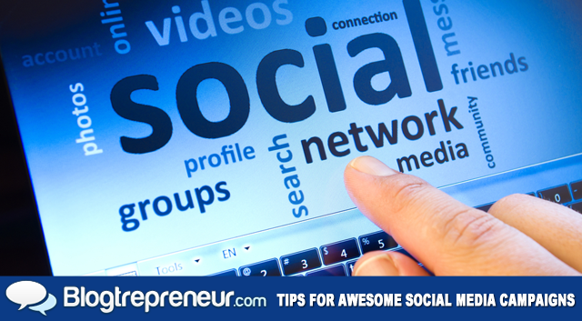 Tips for an Awesome Social Media Campaign