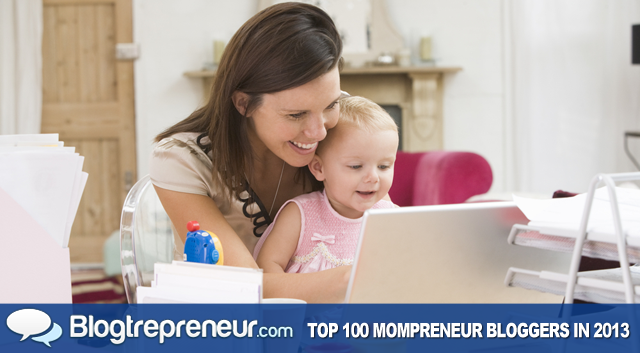 Top 100 Mompreneur Bloggers to Follow in 2013