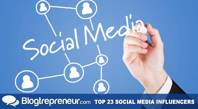 Top 23 Social Media Power Influencers