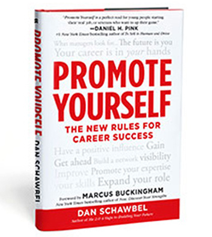 Promote Yourself by Dan Schawbel