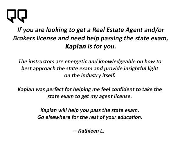 Kaplan Real Estate School Testimonial