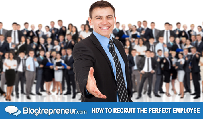 How to recruit the perfect employee