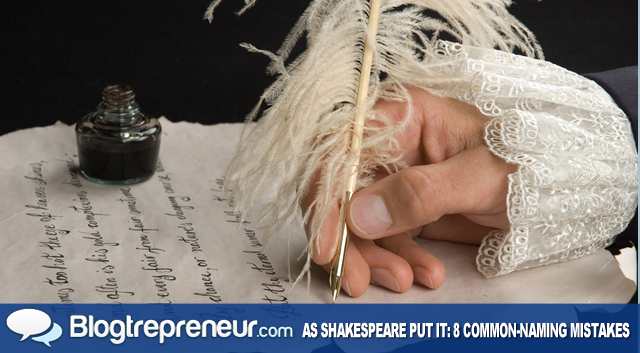 As Shakespeare Put It: 8 Common Business-Naming Mistakes