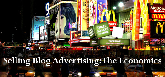 Economics Behind Selling Blog Advertising
