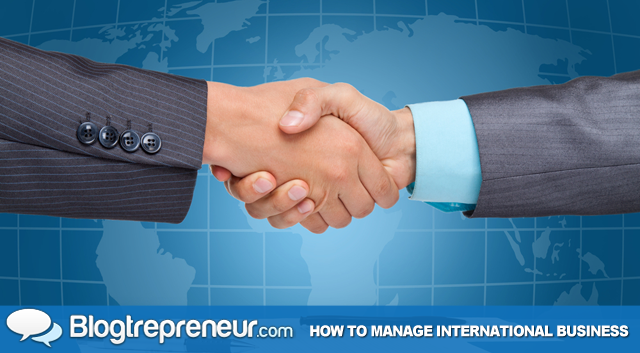 How to Manage an International Business